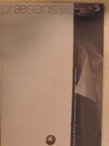 Bettina Messner - Praesens 2003/3. [antikvár]