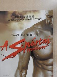 Dave Randolph - A spártai módszer [antikvár]