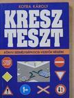 Kotra Károly - KRESZ teszt [antikvár]