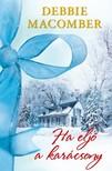 Debbie Macomber - Ha eljő a karácsony [eKönyv: epub, mobi]
