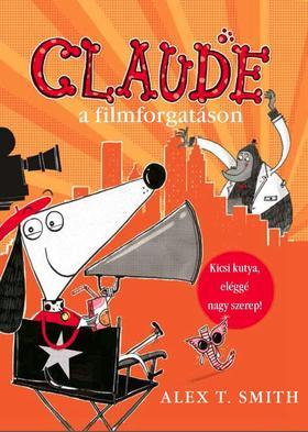 Alex T. Smith - Claude a filmforgatáson