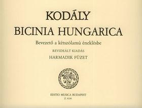 Kodály Zoltán - BICINIA HUNGARICA HARMADIK FÜZET, BEVEZETŐ A KÉTSZÓLAMÚ ÉNEKLÉSBE