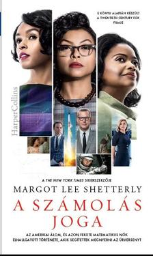 Margot Lee Shetterly - A számolás joga