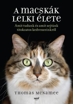 Thomas McName - A macskák lelki élete