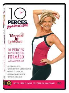 10 perces gyakorlatok: Táncold le a kilókat! (DVD)