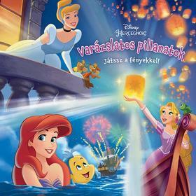 Disney Hercegnők  Varázslatos pillanatok - Játssz a fényekkel! 9c1277562b