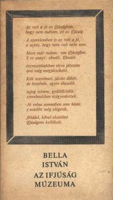 Bella István - Az ifjúság múzeuma [antikvár]