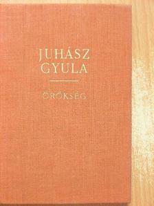Juhász Gyula - Örökség II. (töredék) [antikvár]
