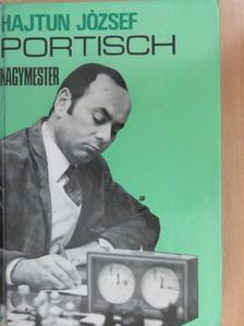 Hajtun József - Portisch nagymester [antikvár]
