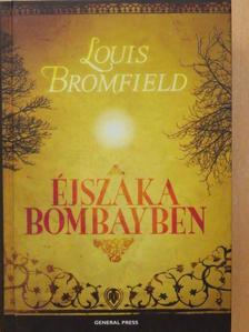 Louis Bromfield - Éjszaka Bombayben [antikvár]