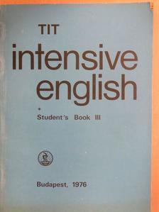 Inkei Péter - TIT intensive English - Student's Book III. [antikvár]