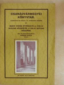 Kovács Gyula - Makó város épitészete [antikvár]