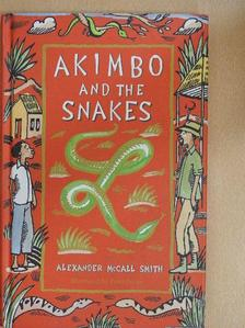 Alexander McCall Smith - Akimbo and the Snakes [antikvár]