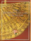 Gábor Bencsik - The Fundamental Law of Hungary [antikvár]
