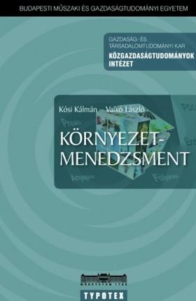 Kósi Kálmán - Valkó László Herczeg Márton - - Környezetmenedzsment [eKönyv: pdf]