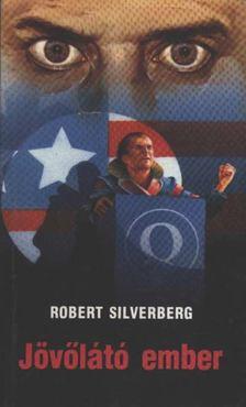 Robert Silverberg - Jövőlátó ember [antikvár]