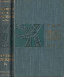 Abonyi Lajos - A fonó krónikája I-II. [antikvár]