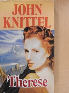 John Knittel - Therese [antikvár]
