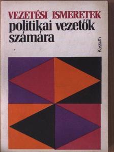 Baranya Sándor - Vezetési ismeretek politikai vezetők számára [antikvár]