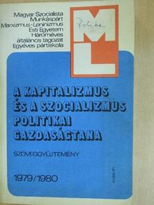A. V. Bacsurin - A kapitalizmus és a szocializmus politikai gazdaságtana tanulmányozásához 1979/1980 [antikvár]