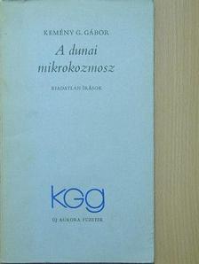 Kemény G. Gábor - A dunai mikrokozmosz [antikvár]