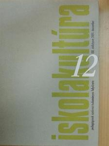 CSÁNYI VILMOS - Iskolakultúra 2011. december [antikvár]