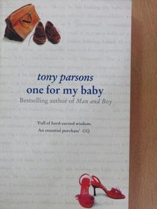 Tony Parsons - One for my baby [antikvár]