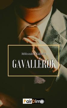 MIKSZÁTH KÁLMÁN - Gavallérok [eKönyv: epub, mobi]