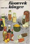 ROMVÁRY VILMOS - Fűszerek könyve [antikvár]