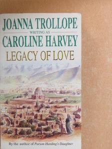 Caroline Harvey - Legacy Of Love [antikvár]