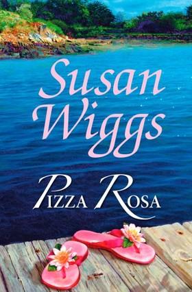 Susan Wiggs - Pizza Rosa