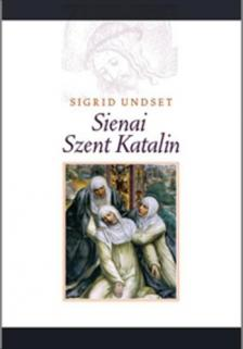 Unset, Sigrid - Sienai Szent Katalin