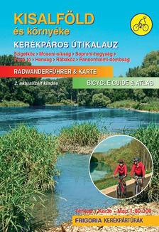 Kisalföld és környéke kerékpáros útikalauz 2., aktualizált kiadás