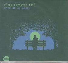 PAIN OF AN ANGEL CD ROZSNYÓI PÉTER TRIÓ
