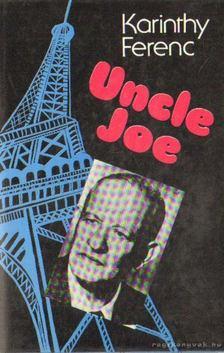 Karinthy Ferenc - Uncle Joe [antikvár]
