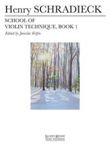 SCHRADIECK - SCHOOL OF VIOLIN TECHNIQUE, BOOK 1ED. J. FOLTYN - UJJGYAKORLATOK