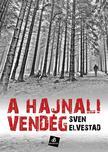 Sven Elvestad - A hajnali vendég