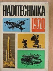 Bálint János - Haditechnika 1970 [antikvár]