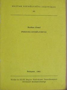 Bartha József - Pusztina személynevei [antikvár]