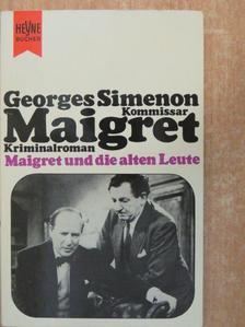 Georges Simenon - Maigret und die alten Leute [antikvár]