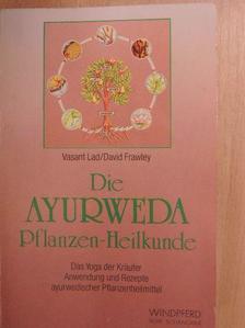 David Frawley - Die Ayurweda Pflanzen-Heilkunde [antikvár]