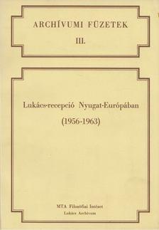 Tallár Ferenc - Lukács-recepció Nyugat-Európában [antikvár]