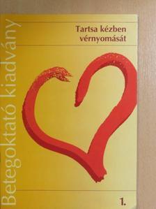 Dr. Barna István - Tartsa kézben vérnyomását [antikvár]