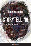 Carmine Gallo - Storytelling - A történetmesélés ereje [eKönyv: epub, mobi]