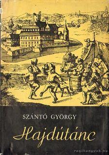 Szántó György - Hajdútánc [antikvár]