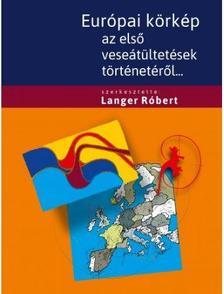 Dr.Langer Róbert - Európai körkép az első veseátültetésről+ CD melléklet
