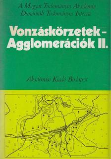Rechnitzer János - Vonzáskörzetek - Agglomerációk II. [antikvár]