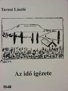 Tarnai László - Az idő igézete [antikvár]