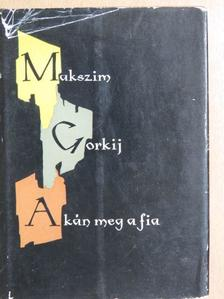 Makszim Gorkij - A kán meg a fia [antikvár]