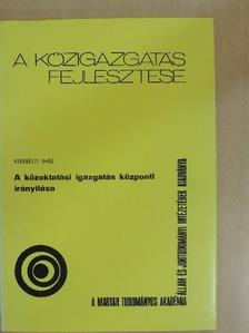 Verebélyi Imre - A közoktatási igazgatás központi irányítása [antikvár]